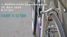 Erster Rad-Flohmarkt Obkirchergasse